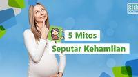 Apa saja mitos seputar kehamilan yang sering beredar di masyarakat? Simak selengkapnya di video ini.